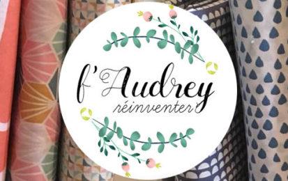 F'Audrey réinventer: des créations bios et zéro déchet